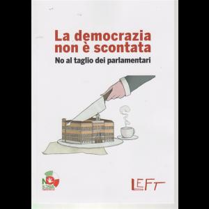 La democrazia non è scontata - n. 8 - settimanale - 6/3/2020