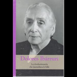 Grandi Donne - Dolores Ibarruri - n. 44 - settimanale - 6/3/2020 - copertina rigida