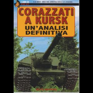 I Libri di War Set - Corazzati a Kursk - Un'analisi definitiva - n. 58 - marzo - aprile 2020 - bimestrale -