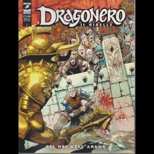 Dragonero - n. 5 - Gli dei dell'arena - mensile - marzo 2020