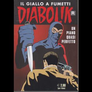 Diabolik Ristampa - n. 705 - Un piano quasi perfetto - mensile - 10/3/2020