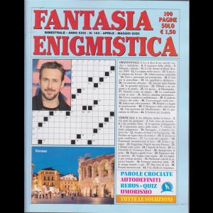 Fantasia Enigmistica - n. 164 - bimestrale - aprile - maggio 2020 - 100 pagine