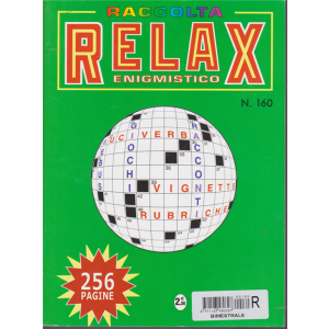 Raccolta Relax enigmistico- n. 160 - bimestrale - ottobre - novembre 2018 - 256 pagine