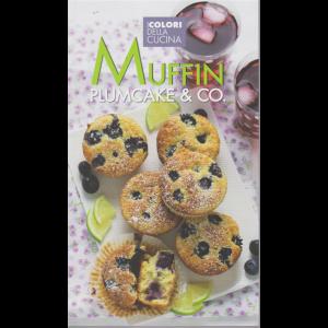 I colori della cucina - Muffin plumcake & Co. - n. 4 -