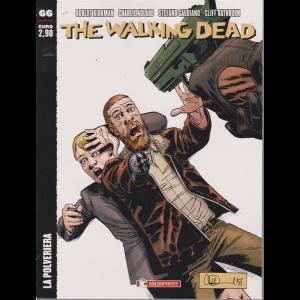 The Walking Dead - n. 66 - La polveriera - mensile - 14/3/2020