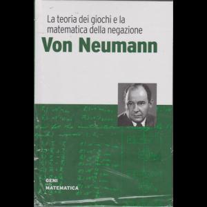 I Geni della matematica- Von Neumann - n. 7 - settimanale - 12/3/2020 - copertina rigida