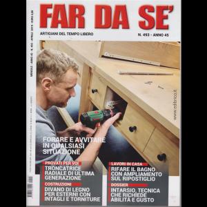 Far Da Se' - n. 493 - mensile - aprile 2019