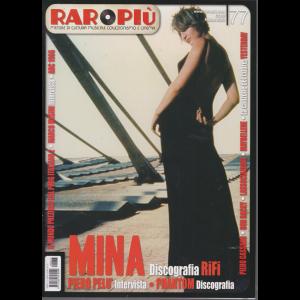 Raropiu' - Mina - n. 77 - marzo 2020 - mensile -