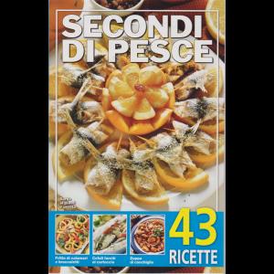 Secondi di pesce - n. 13- 2019 - 43 ricette