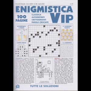 Enigmistica Vip - n. 382 - mensile - aprile 2020 - 100 pagine