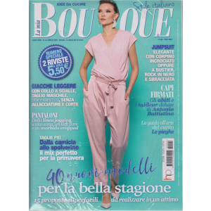 La mia Boutique  stile italiano - n. 4 - aprile 2020 - mensile - 2 riviste