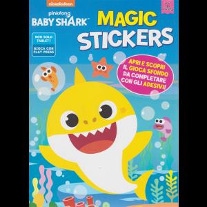 Baby Shark  Magic Stickers - n. 1 - aprile - maggio 2020 - bimestrale -