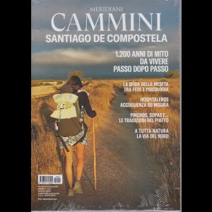 Meridiani Cammini - Santiago di Compostela - n. 4 - marzo 2020 - trimestrale -