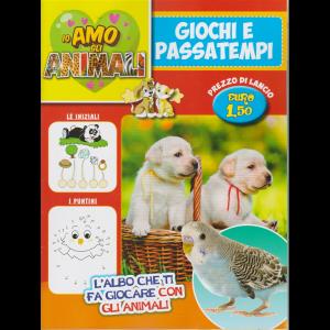 Io amo gli animali - Giochi e Passatempi - n. 1 - bimestrale - aprile - maggio 2020 -