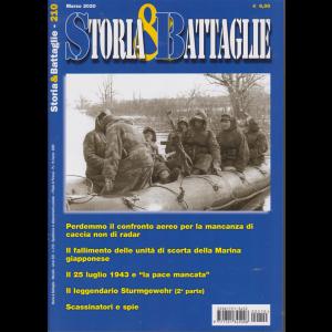 Storia &  Battaglie - n. 210 - mensile - marzo 2020