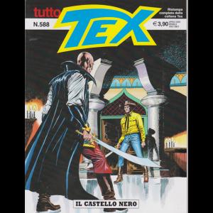 Tutto Tex - Il Castello Nero - n. 588 - aprile 2020 - mensile