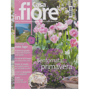 Casa in Fiore - n. 4 - aprile 2020 - mensile