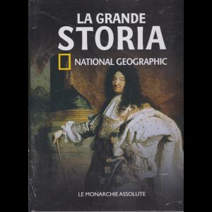 La Grande Storia - Le monarchie assolute - n. 25 - settimanale - 30/3/2020 - copertina rigida