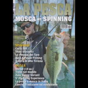 La pesca - Mosca e Spinning - n. 15 - aprile - maggio 2020 -