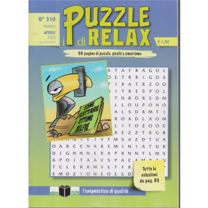 I Puzzle di Relax - n. 310 - mensile - aprile 2020 -