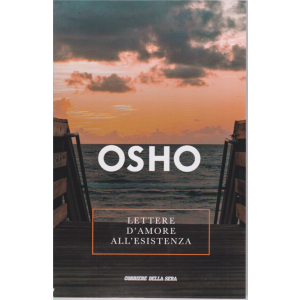 Osho - Lettere d'amore all'esistenza - n. 11 - settimanale -