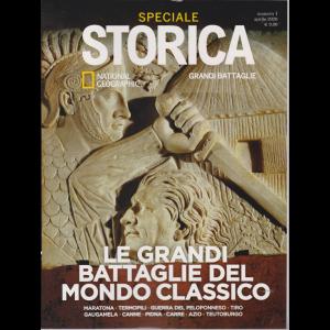 Speciale Storica National Geographic - Grandi battaglie - Le grandi battaglie del mondo classico - n. 1 - aprile 2020 - trimestrale