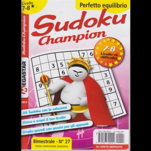Sudoku Champion - Liv.7-8 - n. 27 - bimestrale - 23/3/2020 - Perfetto equilibrio