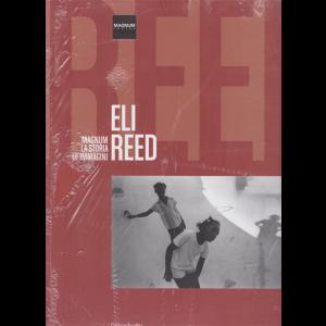 Magnum-Storia-Immagini - Eli Reed - n. 55 - quattordicinale - 21/3/2020