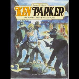Ken Parker - Volume 6 - La lingua pista rossa - Un uomo inutile - settimanale -