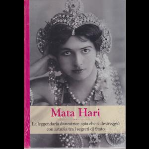 Grandi Donne - Mata Hari - n. 47- settimanale - 27/3/2020 - copertina rigida