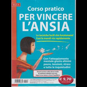 Psicosomatica - Corso pratico per vincere l'ansia - n. 470 - aprile 2020 -