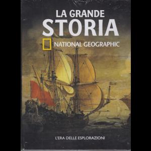 La Grande Storia - National Geographic - L'era delle esplorazioni - n. 26 - settimanale - 27/3/2020 - copertina rigida