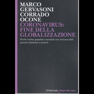 Coronavirus. fine della globalizzazione - di Marco Gervasoni Corrado Ocone - n. 19 -