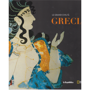 Le Grandi Civilta' - Grecia - n. 3 - National Geographic