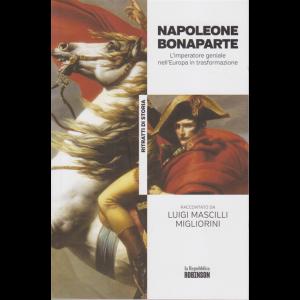 Ritratti di storia - n. 2 - Napoleone Bonaparte raccontato da Luigi Mascilli Migliorini