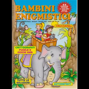 Bambini Enigmistici - n. 109 - bimestrale - maggio - giugno 2020 - 52 pagine tutte a colori
