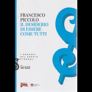 Il desiderio di essere come tutti - di Francesco Piccolo - n. 3/2020 - mensile