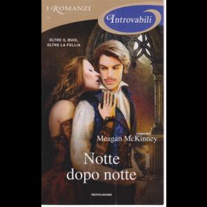 I romanzi introvabili - Notte dopo notte - di Meagan McKinney - n. 64 - mensile - maggio 2020