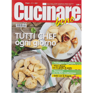 Cucinare Bene - n. 5 - maggio 2020 - mensile