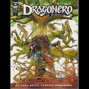 Dragonero - La Voce della foresta profonda - n. 6 - mensile - aprile 2020 -