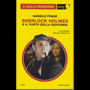 Il giallo Mondadori - Sherlock Holmes e il furto della Gioconda - di Daniele PIsani - n. 68 - aprile 2020 - mensile