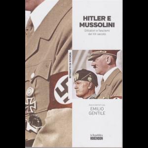 Ritratti di Storia - Hitler e Mussolini raccontati da Emilio Gentile - n. 3 -