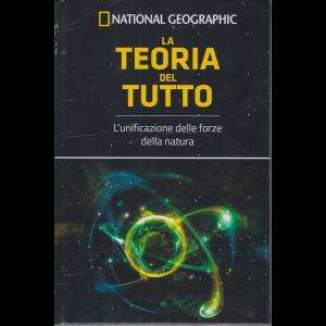 Le Frontiere della Scienza - La Teoria del tutto - National Gepgraphic - n. 56 - settimanale - 3/4/2020 - copertina rigida