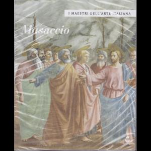 I maestri dell'arte italiana - Masaccio - n. 13 - 2/4/2020 - settimanale