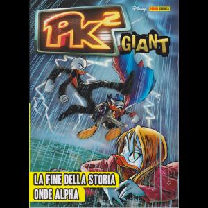 Pk 2  Giant  - n. 3 - bimestrale - 8 aprile 2020 - La fine della storia onde Alpha