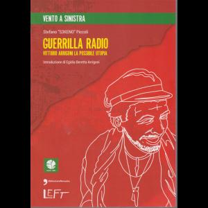 Left - Vento a sinistra - Guerrilla radio  - n. 9 - 10/4/2020 - settimanale