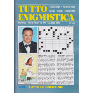 Tutto Enigmistica -n. 371 - mensile - maggio 2020