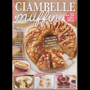 Di dolce in dolce speciale - Dalle ciambelle ai muffin - n. 67 - bimestrale - maggio - giugno 2020