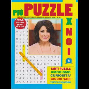 Piu' Puzzle Per Noi - n. 80 - maggio - luglio 2020 - 324 pagine -