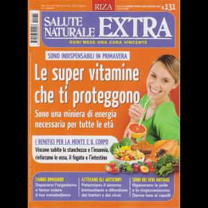 Salute Naturale Extra - n. 131 - mensile - aprile - maggio 2020 -